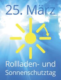 Rollladen- und Sonnenschutztag 2017: Vorfreude auf Frühling und Sommer